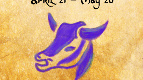 Taurus (April 21 – May 20)