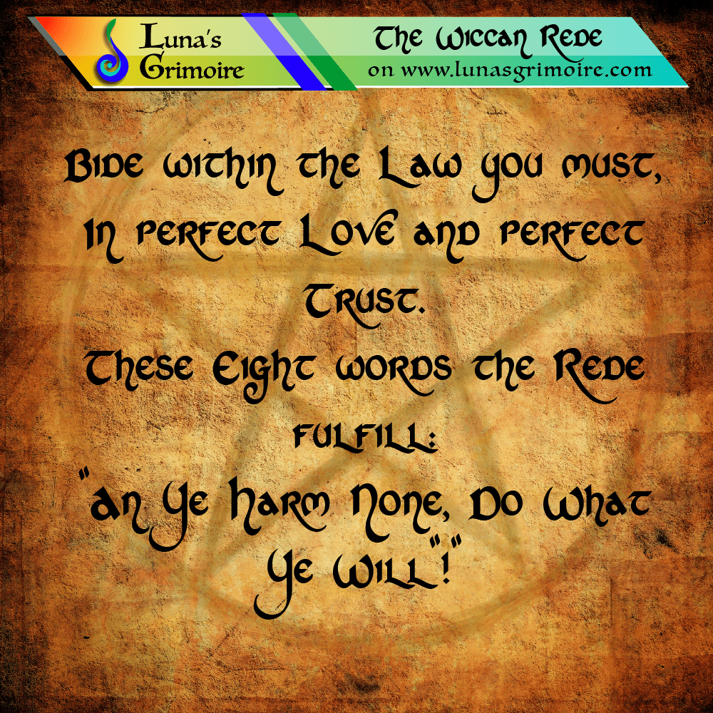 The Wiccan Rede (Full Version) • Luna's Grimoire • Spell